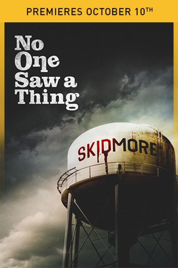No One Saw A Thing - Premieres October 10th