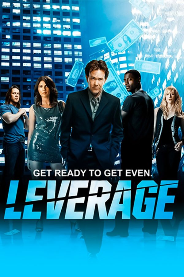 Leverage | All Episodes Available To Stream Ad-Free