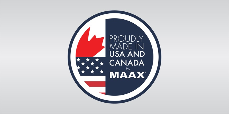 MAAX Products: Proudly Made in USA and Canada