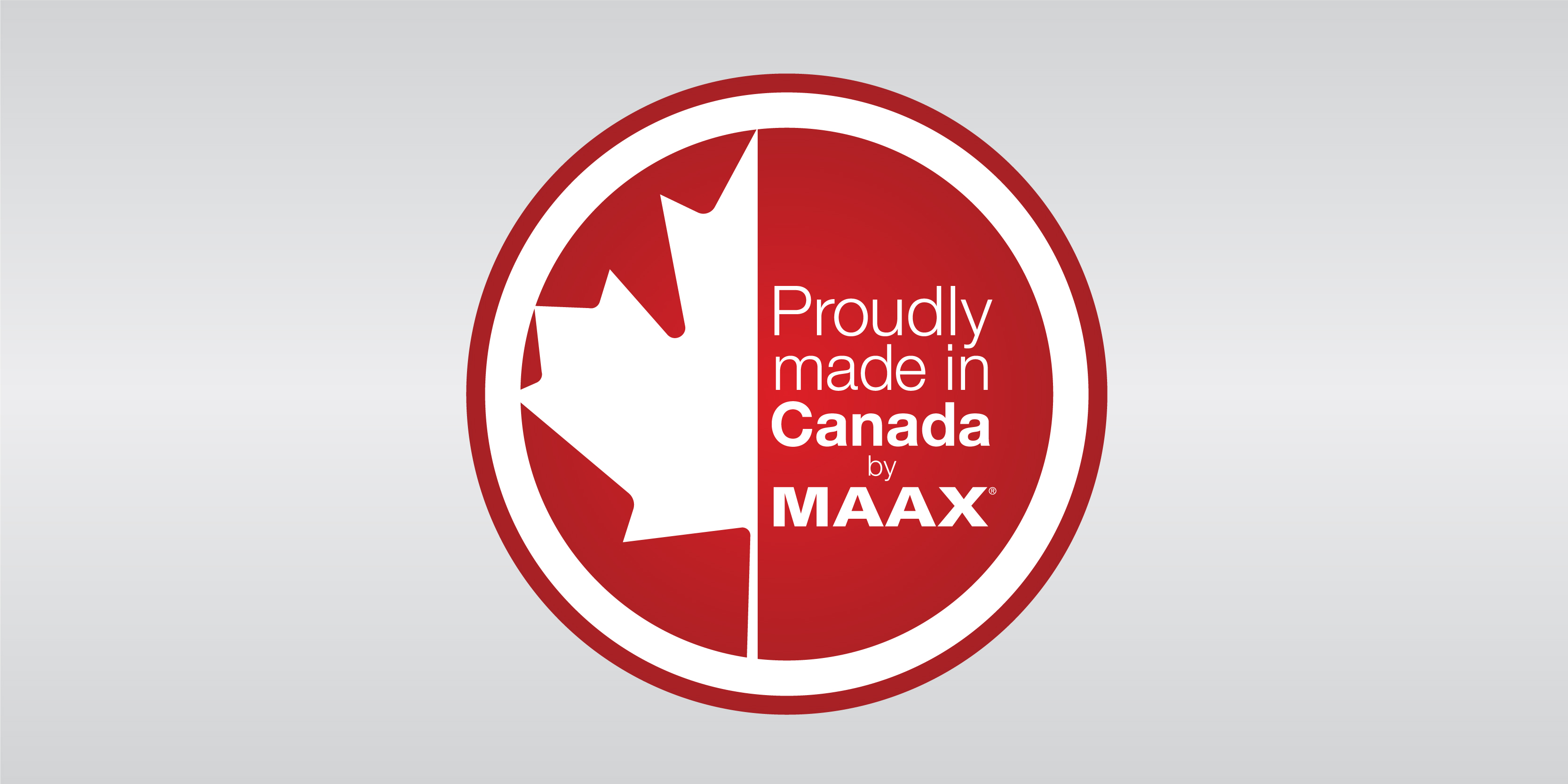 Proudly made in Canada by MAAX