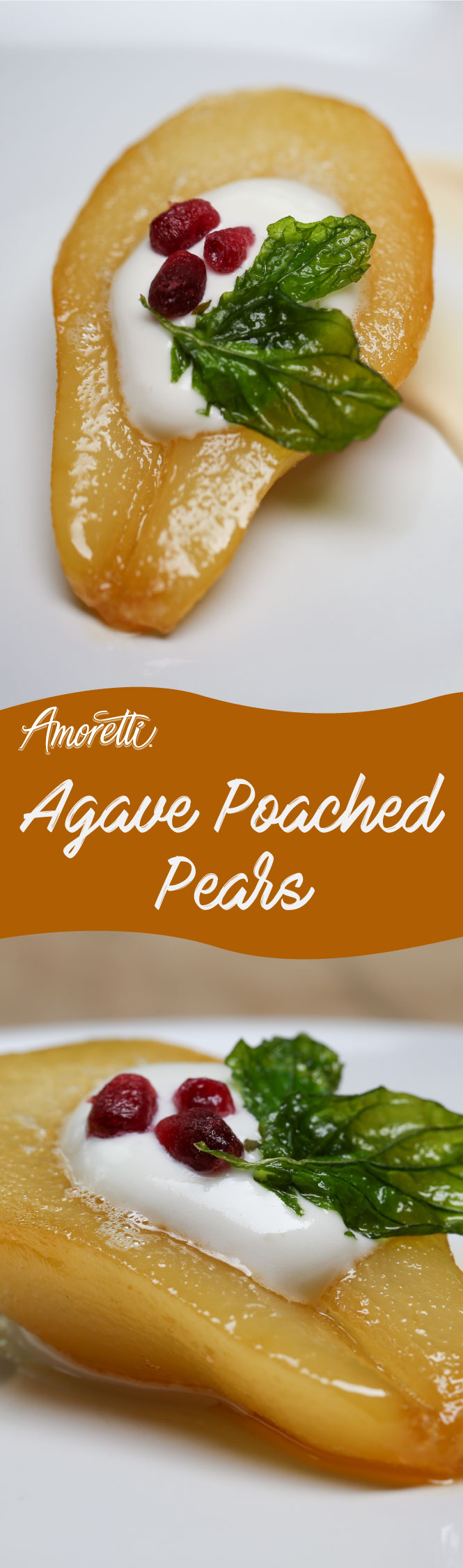 Amoretti Agave Poached Pears: Enjoy this delightfully light dessert after a filling meal!