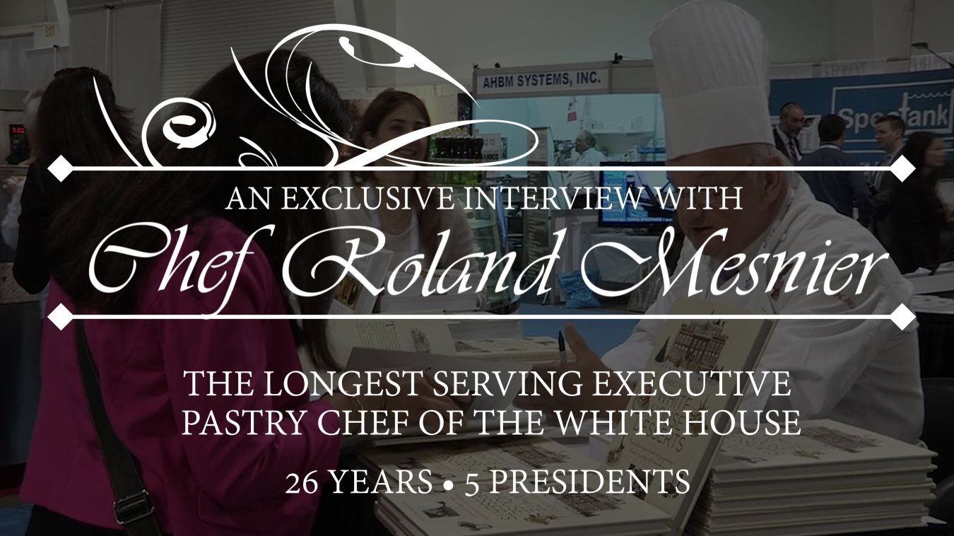 Amoretti interviews former White House Pastry Chef Roland Mesnier