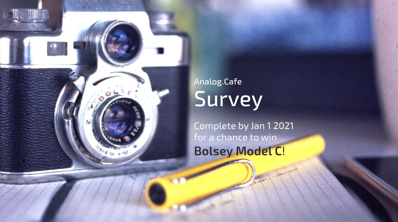 Bolsey Model C — for one lucky winner of the survey sweepstakes.