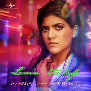 Ananya Birla and Dutch DJ Afrojack come together for a remix version of her international debut single 'Livin' the Life'.