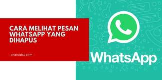 Cara Melihat Pesan WhatsApp Yang Dihapus