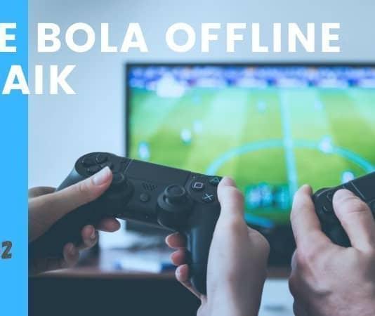 Game Bola Offline Terbaik