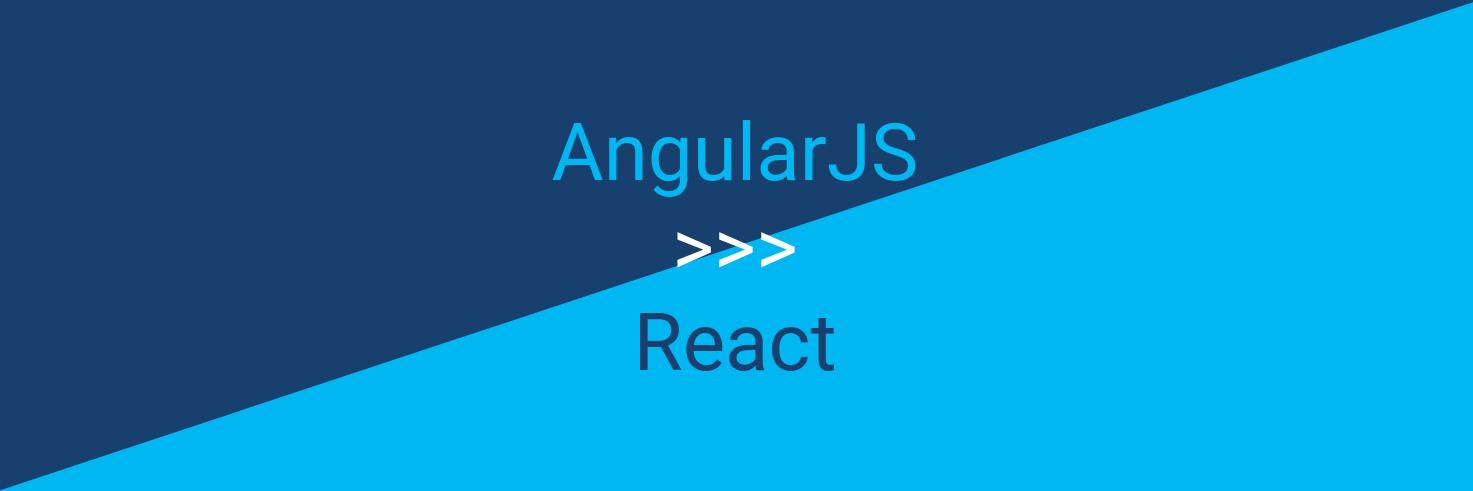 AngularJS ___ React