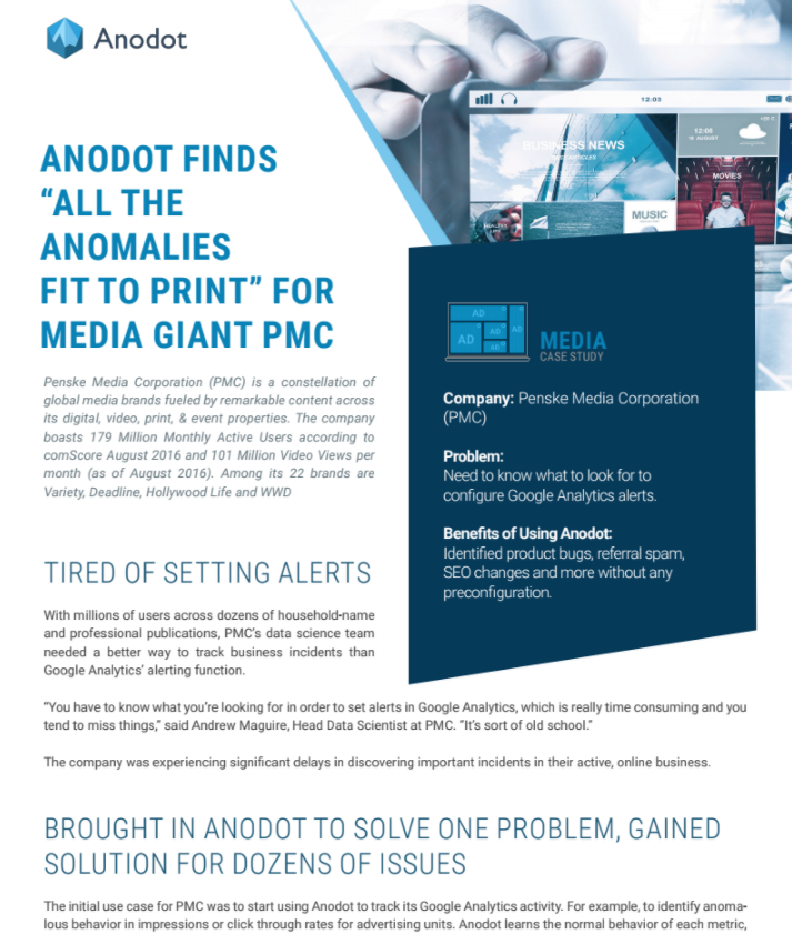 """Anodot Finds """"All the Anomalies Fit to Print"""" for Media Giant PMC"""