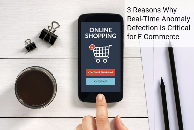 3 Reasons Why Real-Time Anomaly Detection is Critical for E-Commerce image