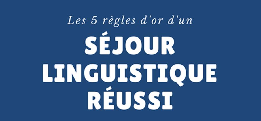 Les 5 règles d'or d'un séjour linguistique réussi