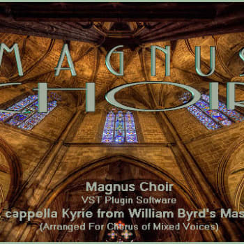 Magnus Choir VST: A Cappella Kyrie from William Byrd's Masses