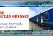 Deccan Odyssey : Magnificance truely Personified!