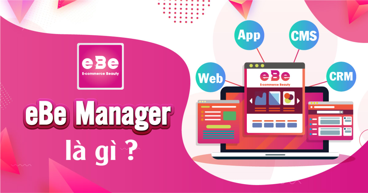 What is eBe Manager?