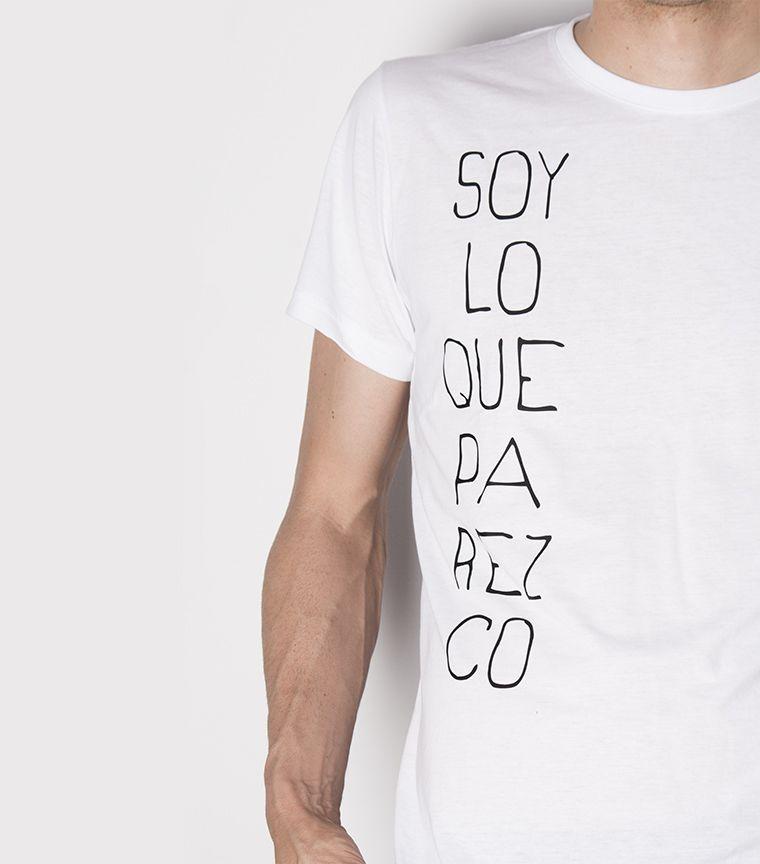 Camiseta Soy lo que parezco