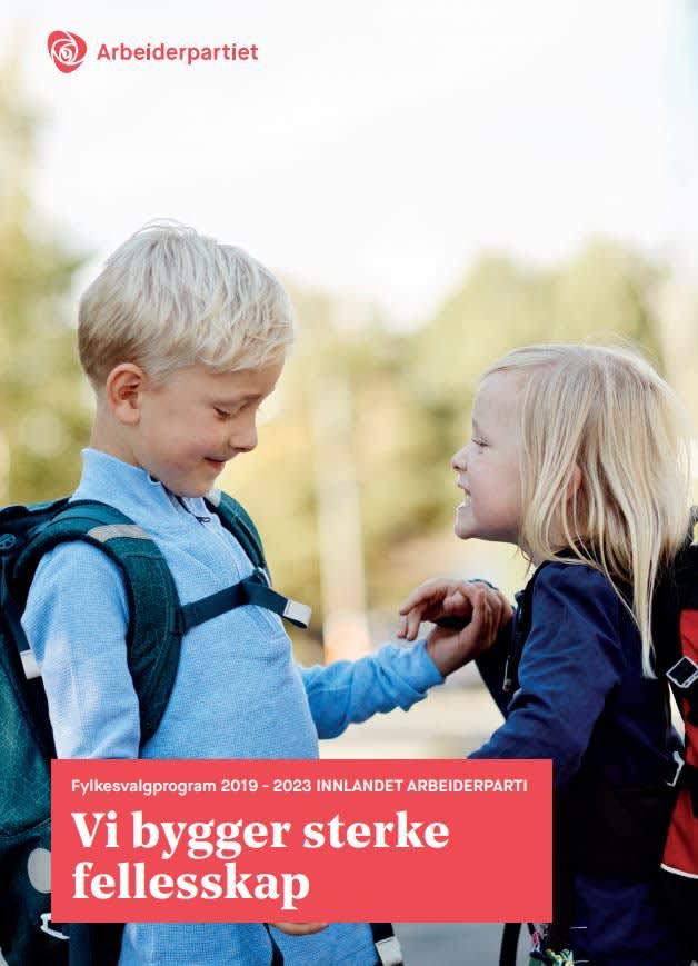 Forside Innlandet Arbeiderpartis fylkesvalgprogram