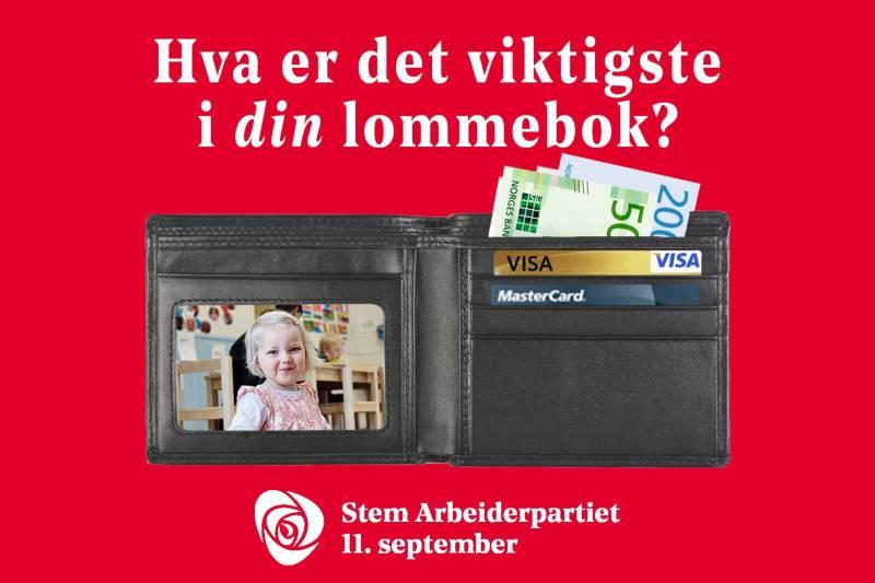 Bilde av et barn i bildedelen av en lommebok, hvor det ligger sedler og bankkort på andre siden av lommeboken. Hva er det viktigste i din lommebok står over og Ap-logoen med teksten stem Arbeiderpartiet 11.september under.