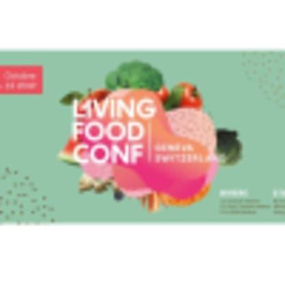 🍒🍇🍊 Living Food Conference - Prenons notre santé en main 🍒🍇🍊