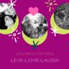 Les rencontres LIVE-LOVE-LAUGH - Seirá Academia