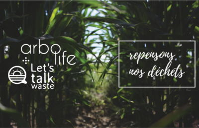 ArboLife-events-lets-talk-waste-festival-de-la-terre