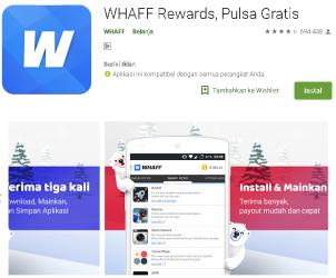 Aplikasi Whaff Penghasil Uang dan Pulsa
