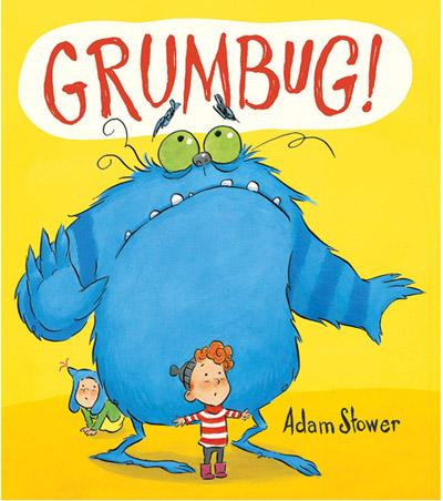 Grumbug! by Adam Stower