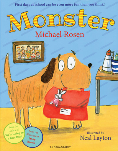 Monster by Michael Rosen, illustrated by Neal Layton