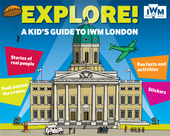 EXPLORE! A Kid's Guide to IWM - front cover illustration by Frances Castle