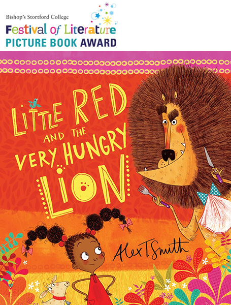 Alex T Smith Little Red and the Very Hungry Lion