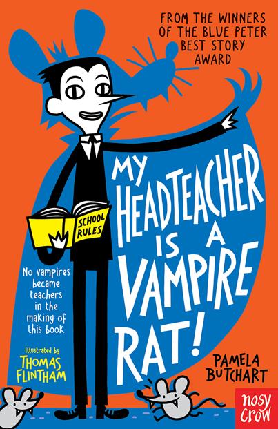 Thomas Flintham, Headteacher is a Vampire Rat Revised Cover