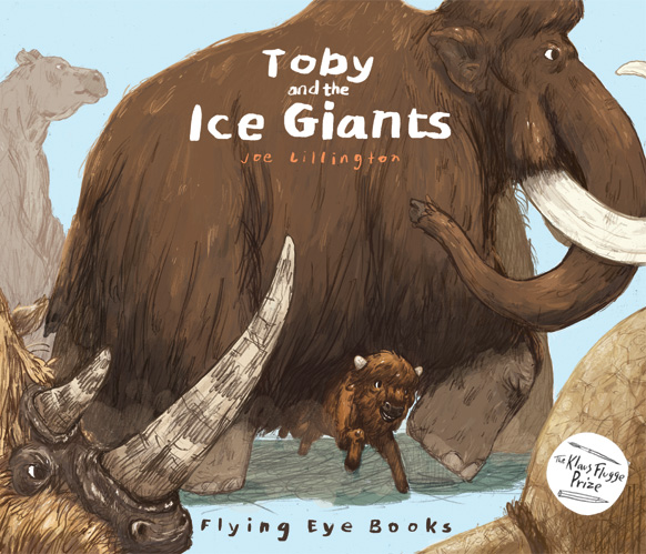 Joe Lillington Klaus Flugge Prize Toby and the Ice Giants Cover