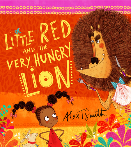 Alex T. Smith- Little Red and The Very Hungry Lion Cover