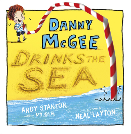 Danny McGee Drinks the Sea cover illustrated by Neal Layton