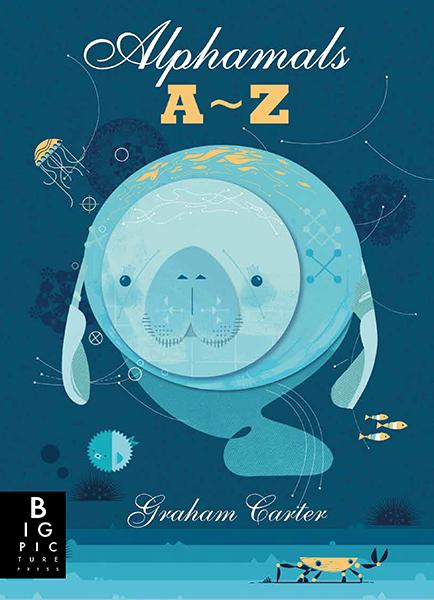 Graham Carter Alphamals A-Z first publication Big Picture Press