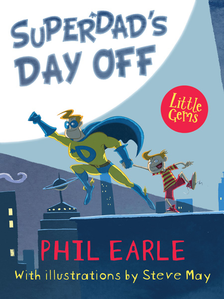SuperDad's Day Off, cover illustration by Steve May