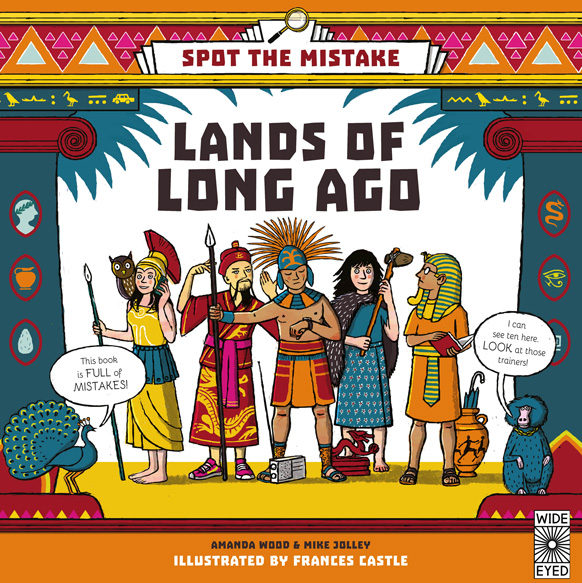 Spot the Mistake: Lands of Long Ago - cover illustrated by Frances Castle