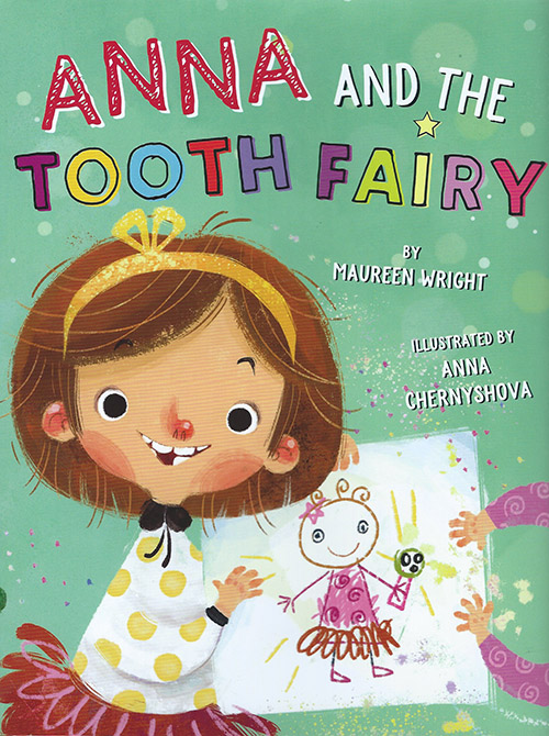 Anna Chernyshova Anna and the Tooth Fairy