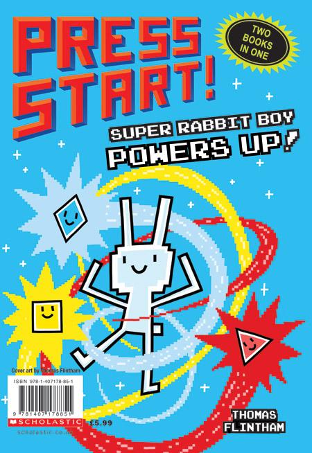 Press Start! Super Rabbit Boy Powers Up! by Thomas Flintham