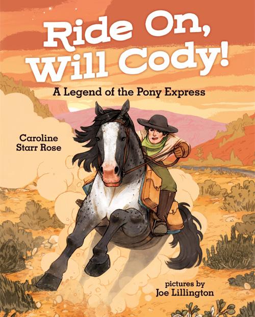 Ride On, Will Cody! illustrated by Joe Lillington