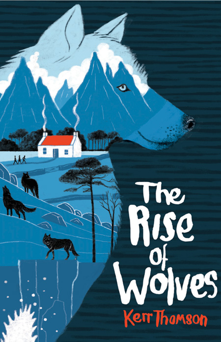 The Rise of Wolves by Kerr Thomson, cover illustration by Frances Castle