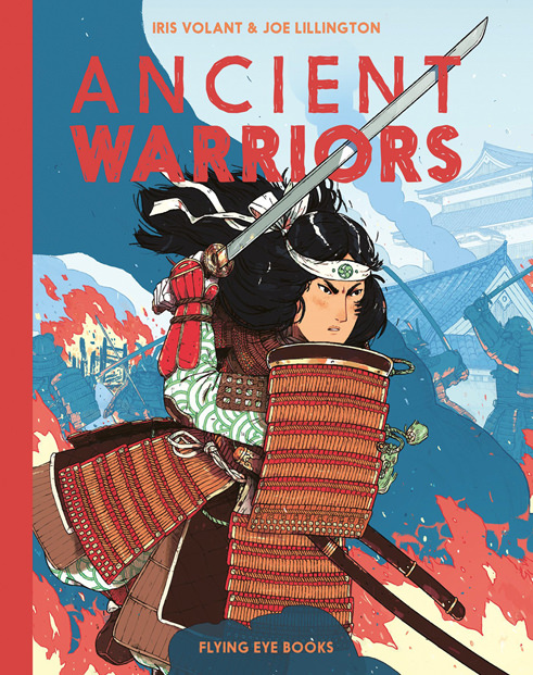 Ancient Warriors Illustrated by Joe Lillington
