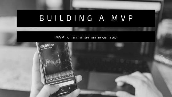 Building a MVP