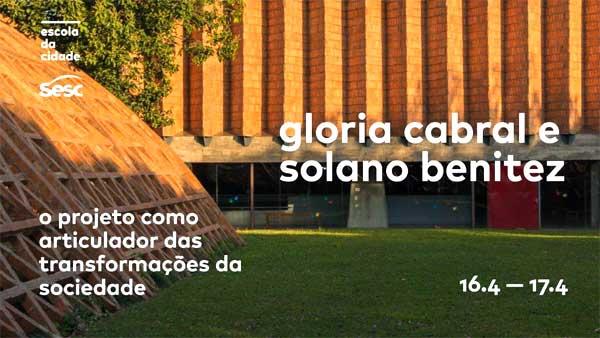 Encontros com Solano Benitez e Gloria Cabral