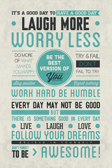 Be Awesome: Laugh More, Worry Less Portrait Poster