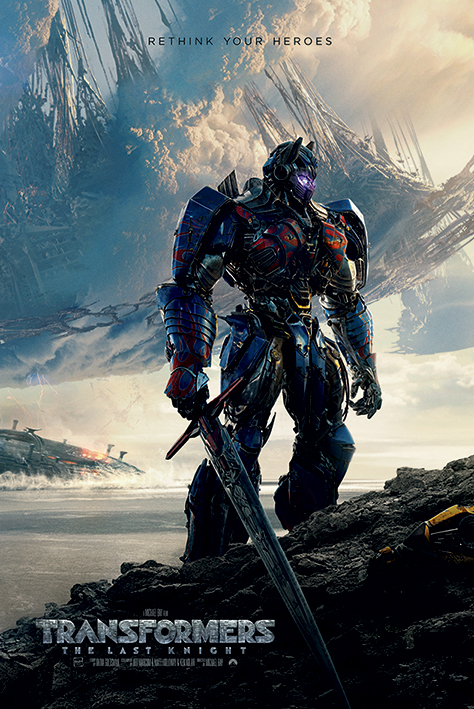 Transformers The Last Knight: Rethink Your Heroes Portrait Poster