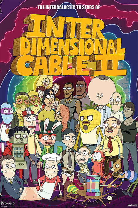 Rick and Morty: Stars of Interdimensional Cable Portrait Poster