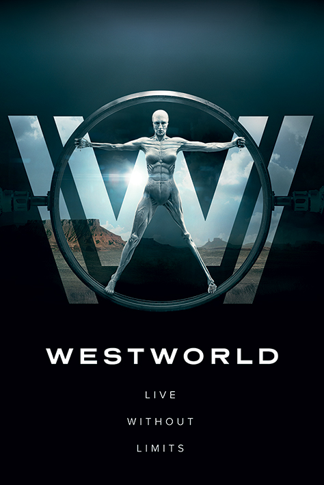 Westworld: Live Without Limits Portrait Poster