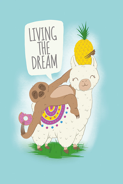 Living The Dream: Llama and Sloth Portrait Poster