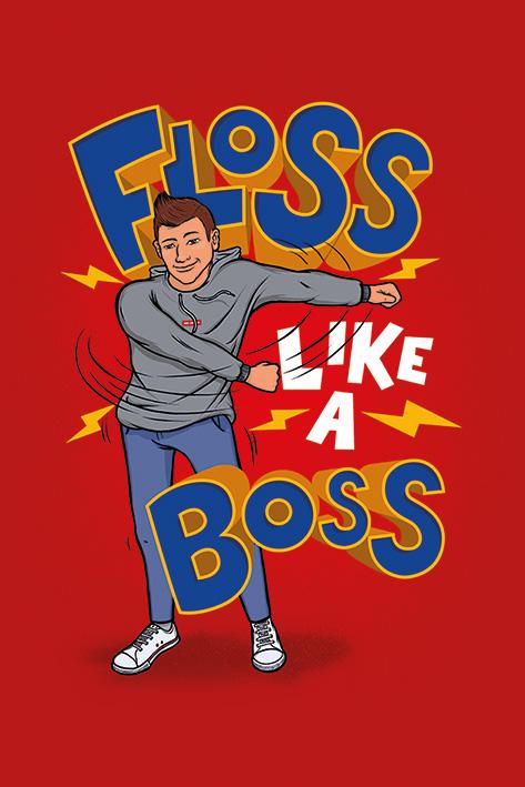 Floss Like A Boss Portrait Poster