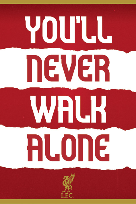 You'll Never Walk Alone Portrait Poster