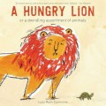 A Hungry Lion: or a dwindling assortment of animals